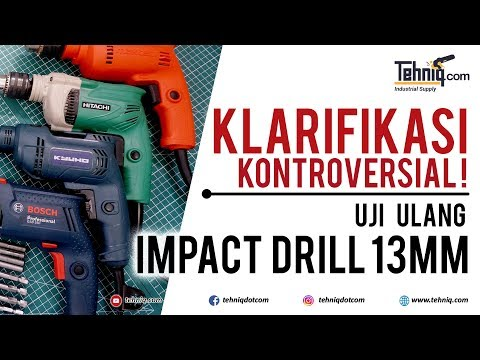Duel Ulang 4 Merek Mesin Bor Beton / Tembok (Impact Drill) 13mm, Bosch vs Maktec vs Kyuho vs Hitachi