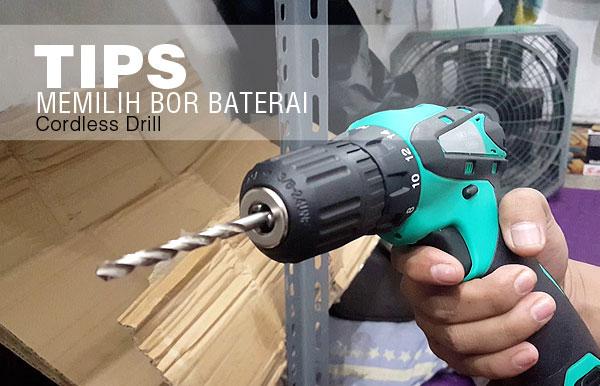 Thumbnail-Tips-Memilih-Mesin-Bor-Baterai-Cordless-Drill